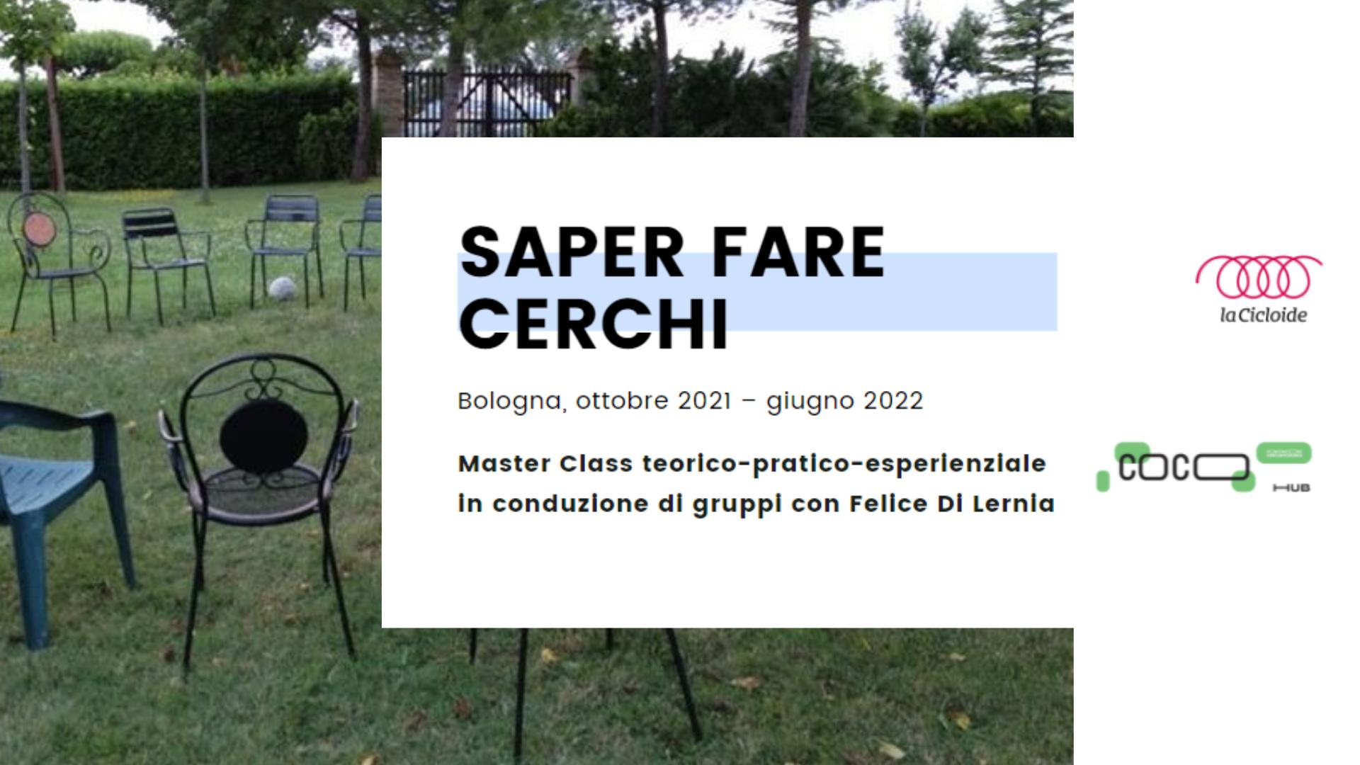 SAPER FARE CERCHI – Master class con Felice Di Lernia